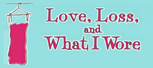 Love, Loss and What I Wore @ Firehall Theatre | Cobourg | Ontario | Canada