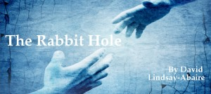 The Rabbit Hole (placeholder)