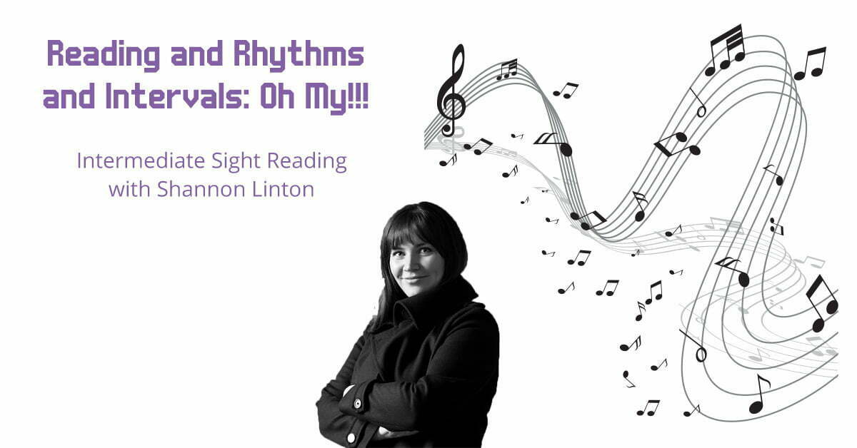 Workshop with Shannon Linton: Intermediate Sight Reading @ Firehall Theatre, 2nd floor Blair Room