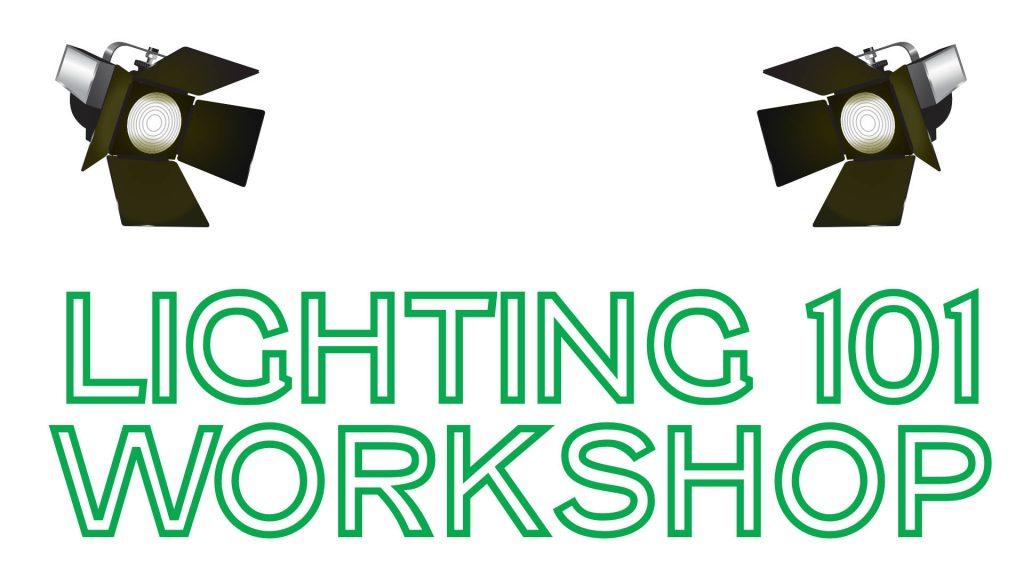 Workshop:  Tech talk:  Lighting 101 @ Firehall Theatre...1st floor Founder's Theatre